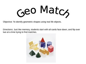 To identify geometric shapes using real life objects.