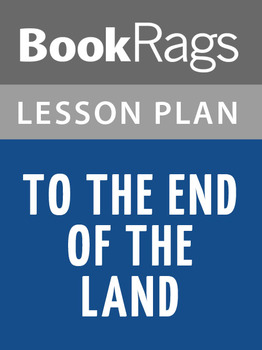 To the End of the Land Lesson Plans