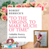 To the Virgins, to Make Much of Time by Robert Herrick Fol