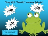 Toadally Awesome Behavior; Classroom Positive Behavior Support