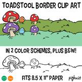 Toadstool Border Clipart | Mushroom Clip Art fits 8.5x11 Paper