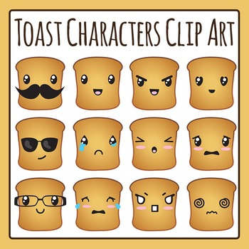 Toast Characters / Emoji Bread Clip Art for Commercial Use
