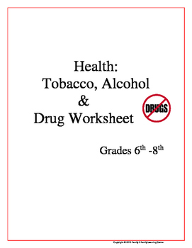 Tobacco, Alcohol & Drug Worksheet