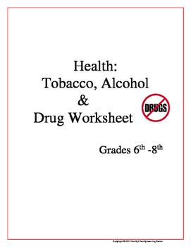 Tobacco, Alcohol & Drug Worksheet