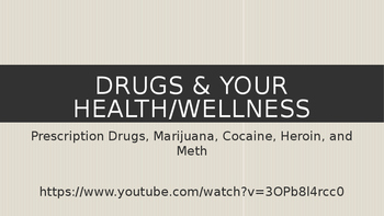Tobacco, Drugs, Alcohol, and Wellness Power Point