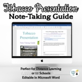 Tobacco Note-Taking Guide - Online Distance Learning
