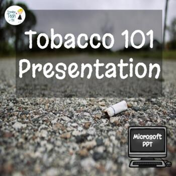 Tobacco Powerpoint - Editable in Microsoft PowerPoint