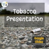 Tobacco Presentation - Editable in Google Slides
