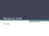 Tobacco Unit PowerPoint