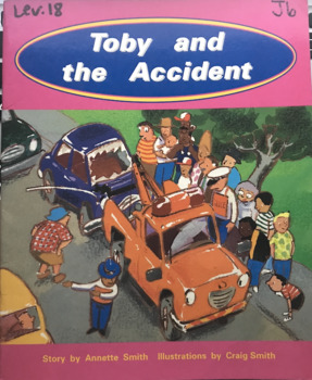 Toby and the Accident by Annette Smith guided reading work
