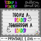 Today A Reader Bulletin Board-Printable & SVG