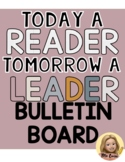 Today A Reader, Tomorrow A Leader Bulletin Board- Black, White & Neutral