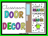Today A Reader, Tomorrow A Leader (Door Decor/Bulletin Board Kit)