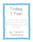 Today I Feel...(Social & Emotional Learning)