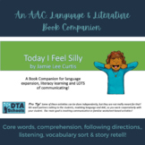 Today I Feel Silly:A Printable AAC, Language & Literacy Bo