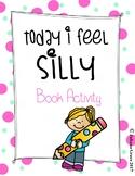 Today I Feel Silly Literacy Campanion