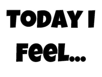 Today I Feel... with emoticons