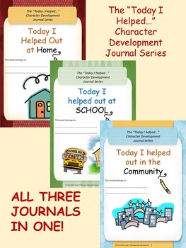 """Today I Helped..."" Character Development Journal Series -  BUNDLE"