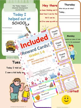"""""""Today I Helped Out at School"""" Character Development Journal WITH Reward Cards"""