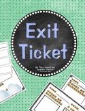 Exit Ticket & Informal Assessment K-12