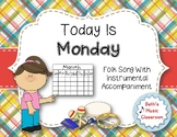 Today Is Monday - Rhythmic Instruments to Accompany Song and Book