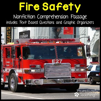 Fire Safety Reading Passage Nonfiction Text & Questions