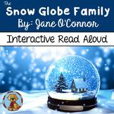 The Snow Globe Family Interactive Read Aloud