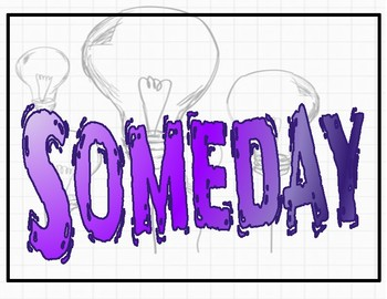Today, Someday