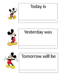 Today Tomorrow Yesterday Sign Mickey Mouse Disney