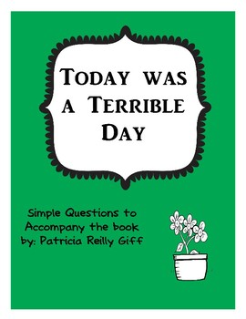 Today Was a Terrible Day Simple Questions