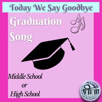 Today We Say Goodbye Graduation Song