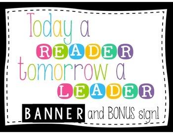 Today a READER, tomorrow a LEADER Banner {NEON}