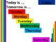 Today and Tomorrow (Days of the Week in English) PowerPoint