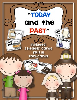 {Today and the Past} Sorting Cards Social Studies for Kind