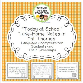 """""""Today at School"""" Take-Home Language Prompters Notes in Fall Themes"""