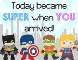 Today became super . . . POSTER