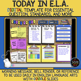 Today in E.L.A.: Template for Essential Question, Standard