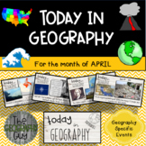 Today in Geography - April Edition