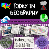 Today in Geography - December Edition