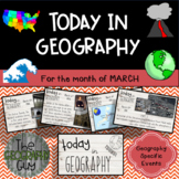 Today in Geography - March Edition