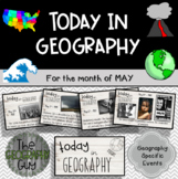 Today in Geography - May Edition
