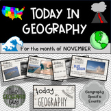 Today in Geography - November Edition