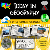 Today in Geography - October Edition