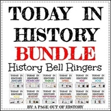 Today in History Bell Ringers Year-Long BUNDLE (EDITABLE)