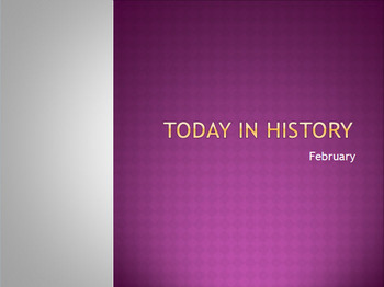 Today in History Bell Ringer - February