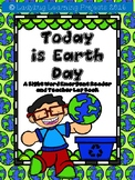 Today is Earth Day  (A Sight Word Emergent Reader and Colored Teacher Lap Book)