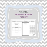 Today is... Morning Work/Activity (Calendar and math activity)