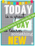 Interactive Bulletin Board: Today is a Great Day to Learn!