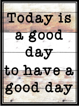 Today is a good day farmhouse decor poster
