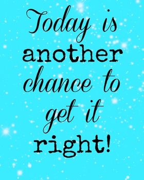 Today is another day to get it right! aqua